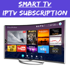 Smart TV – IPTV Subscription